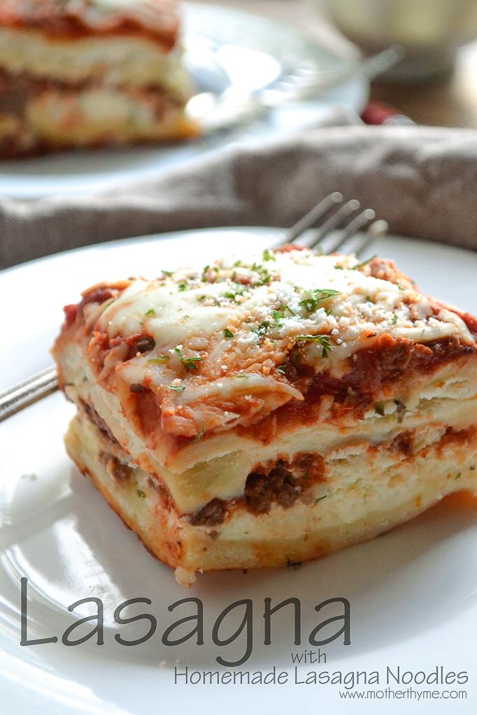 Lasagna with Homemade Lasagna Noodles   www.motherthyme.com