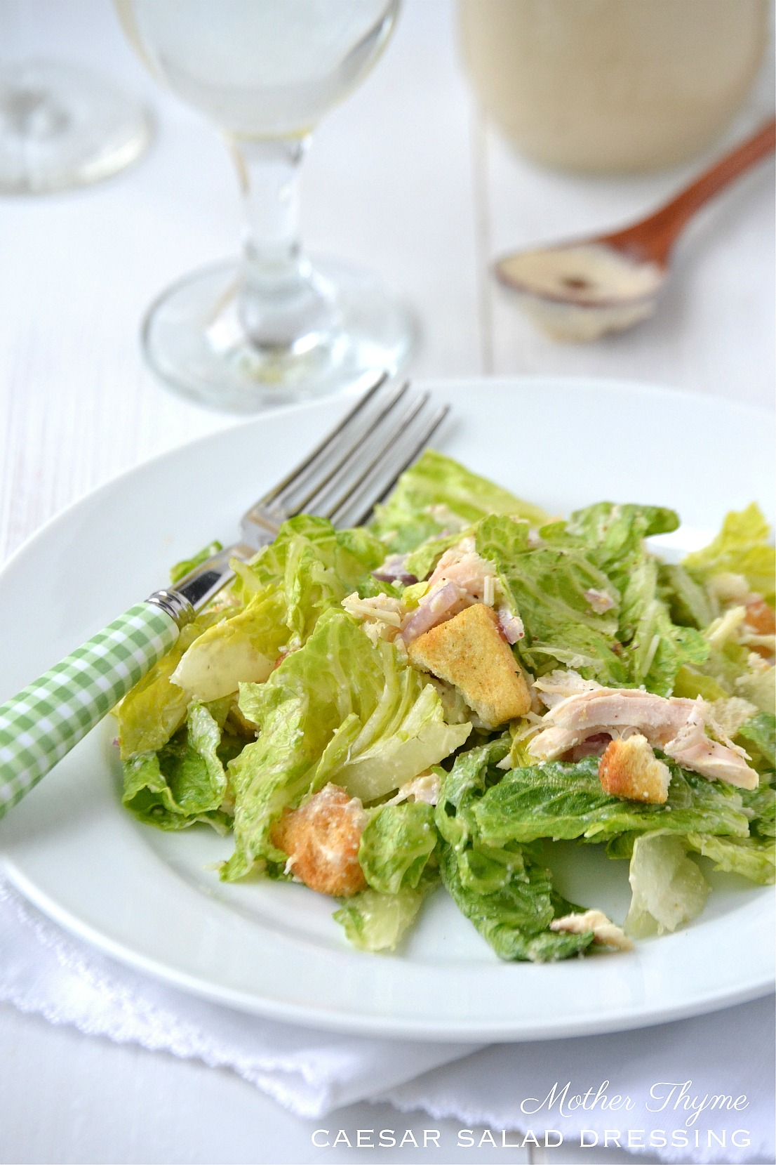 Caesar Salad Dressing | www.motherthyme.com