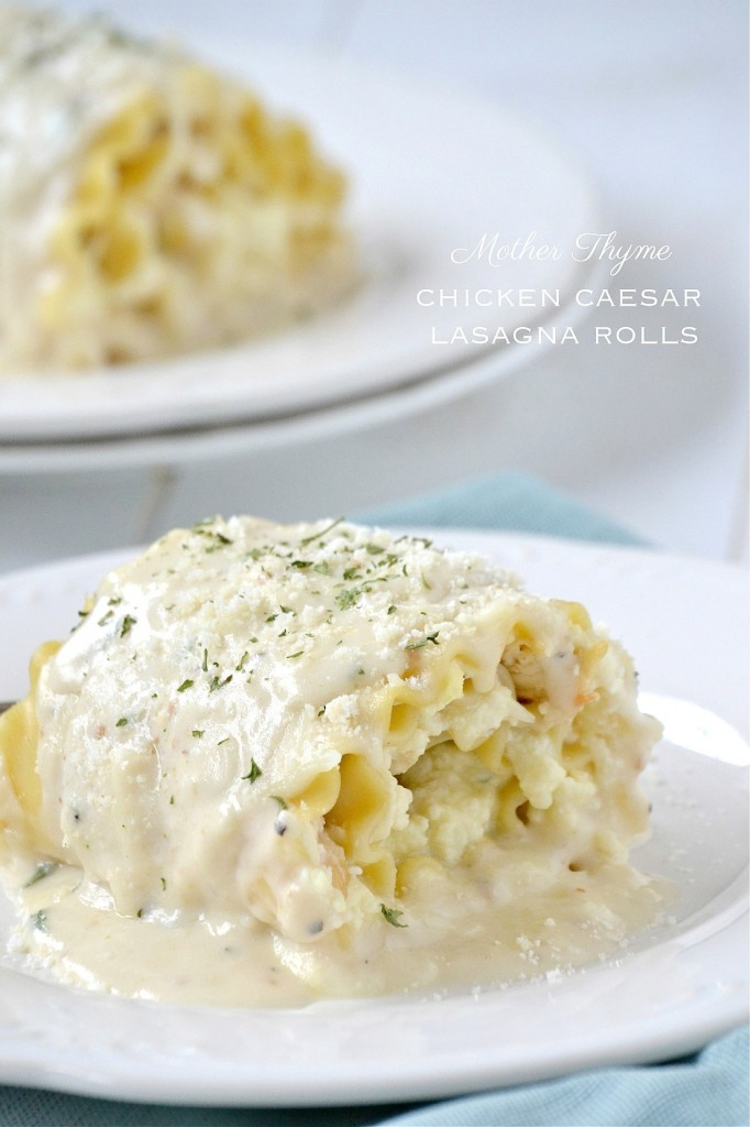 Chicken Caesar Lasagna Rolls | www.motherthyme.com
