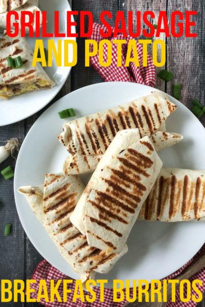 Grilled Sausage and Potato Breakfast Burritos